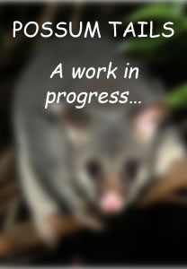 Possum Tails